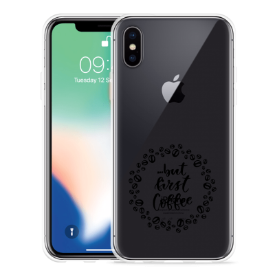 Apple iPhone Xs Hoesje But first coffee