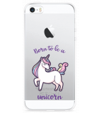 iPhone 5/5S/SE Hoesje Born to be a Unicorn