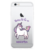 iPhone 6/6S Hoesje Born to be a Unicorn