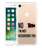 iPhone 7 Hoesje Not recording you