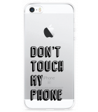 iPhone 5/5S/SE Hoesje Don't Touch My Phone