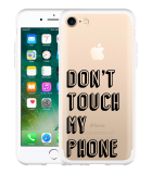 iPhone 7 Hoesje Don't Touch My Phone