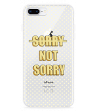 iPhone 8 Plus Hoesje Sorry not Sorry