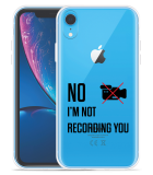 Apple iPhone Xr Hoesje Not recording you