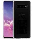 Galaxy S10 Hoesje Goals are for Men