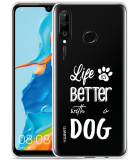 Huawei P30 Lite Hoesje Life Is Better With a Dog - wit
