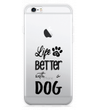 iPhone 6/6S Hoesje Life Is Better With a Dog - zwart
