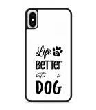 iPhone X Hardcase hoesje Life Is Better With a Dog - zwart