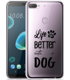 Desire 12 Plus Hoesje Life Is Better With a Dog - zwart
