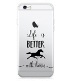 iPhone 6/6S Hoesje Life is Better with Horses