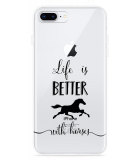 iPhone 8 Plus Hoesje Life is Better with Horses