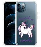Apple iPhone 12 Pro Hoesje Born to be a Unicorn