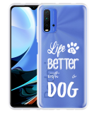 Xiaomi Redmi 9T Hoesje Life Is Better With a Dog - wit